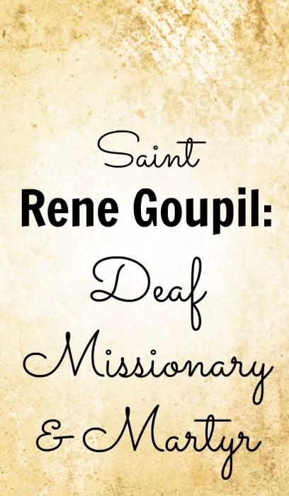 Saint Rene Goupil, deaf missionary and martyr