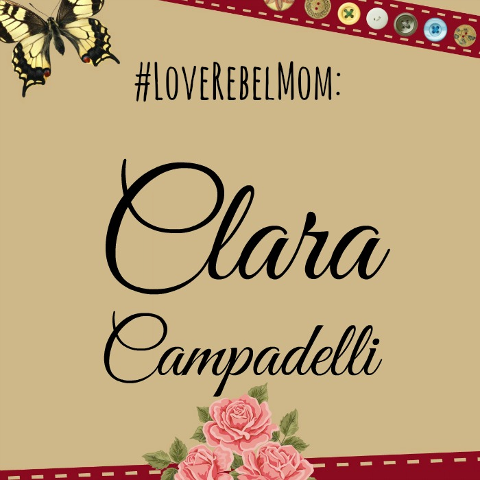 LoveRebelMom Clara Campedelli