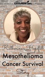 Katherine's Hopeful Mesothelioma Cancer Survival Story