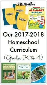 Our 2017-2018 Homeschool Curriculum (Grades K to 4)