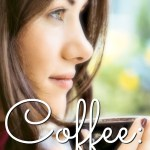 Coffee: A Mom's Best Friend in the Morning