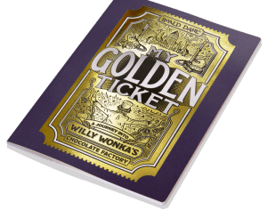 My Golden Ticket: A Journey into Willy Wonka's Chocolate Factory