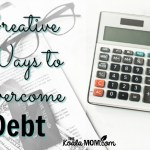 Creative Ways to Overcome Debt