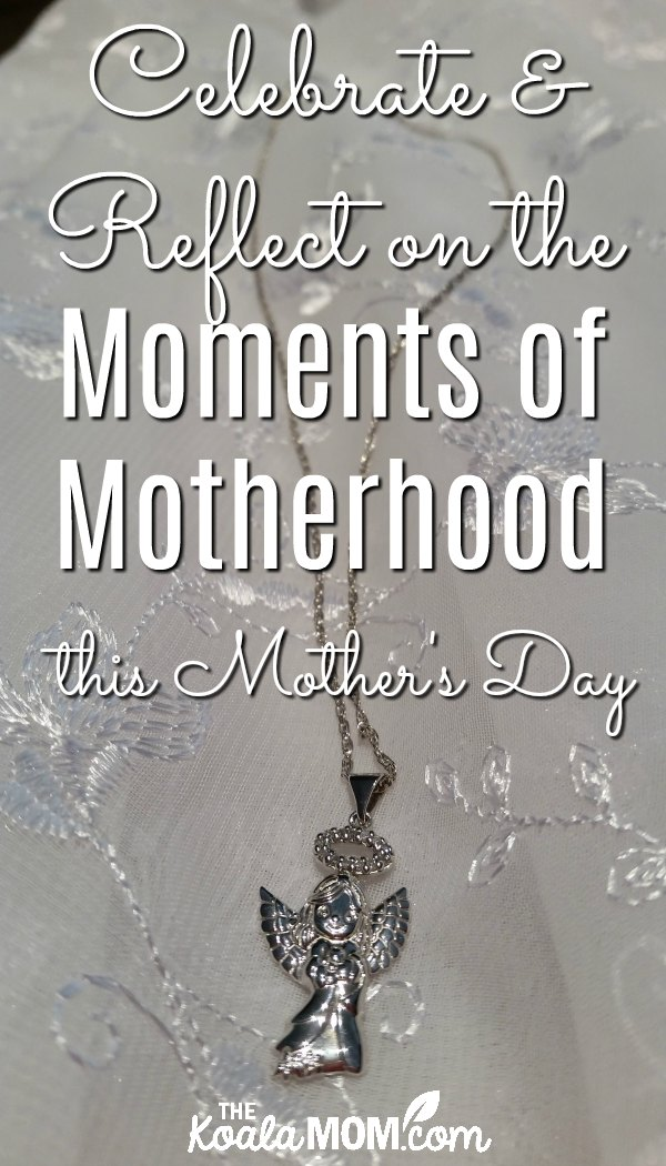 Celebrate and Reflect on the Moments of Motherhood this Mother's Day