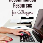 My Recommended Resources for Bloggers