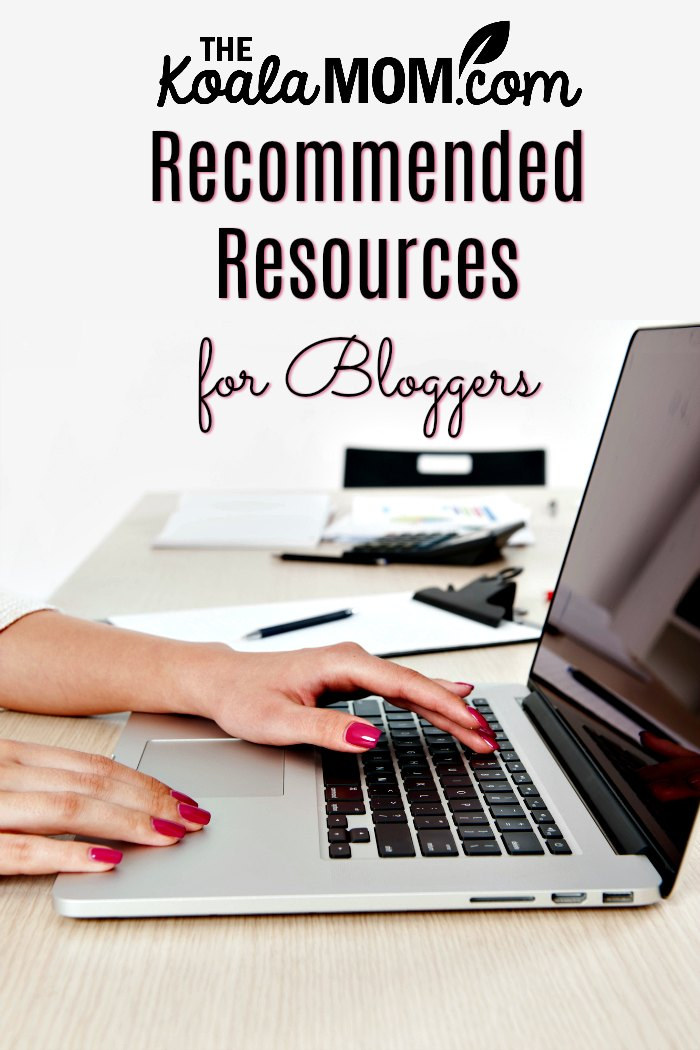 The Koala Mom's Recommended Resources for Bloggers