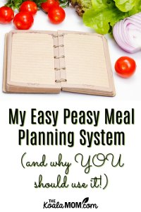 My Easy Meal Planning System (and why YOU should use it!)