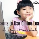 5 Reasons to Use Online Learning in Your Homeschool