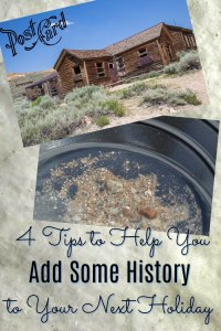 Tips to Help You Add Some History to Your Next Holiday