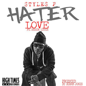 Styles P hater-love-cover