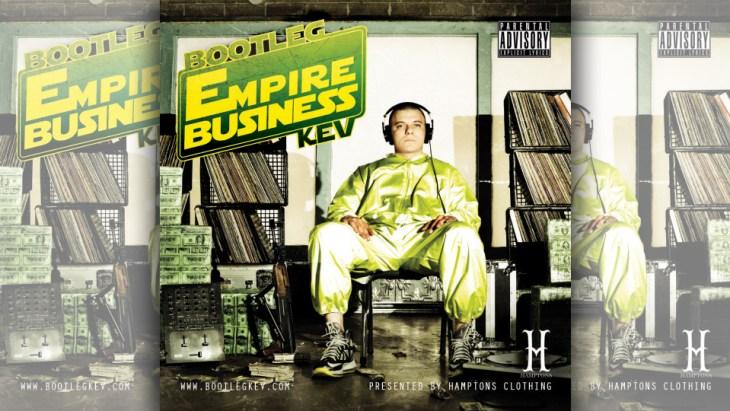 bootleg kev empire business feature