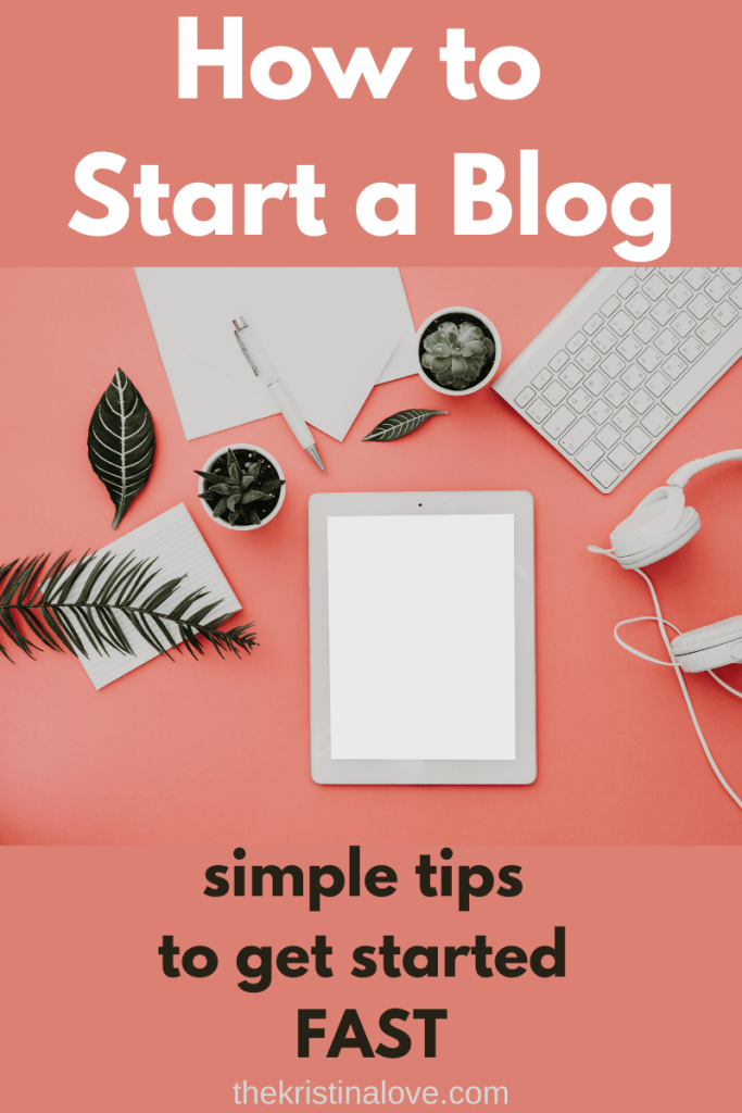 How to start a blog. Simple tips to get started fast.