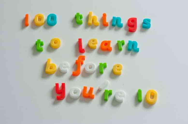 100 things to learn before you're 10