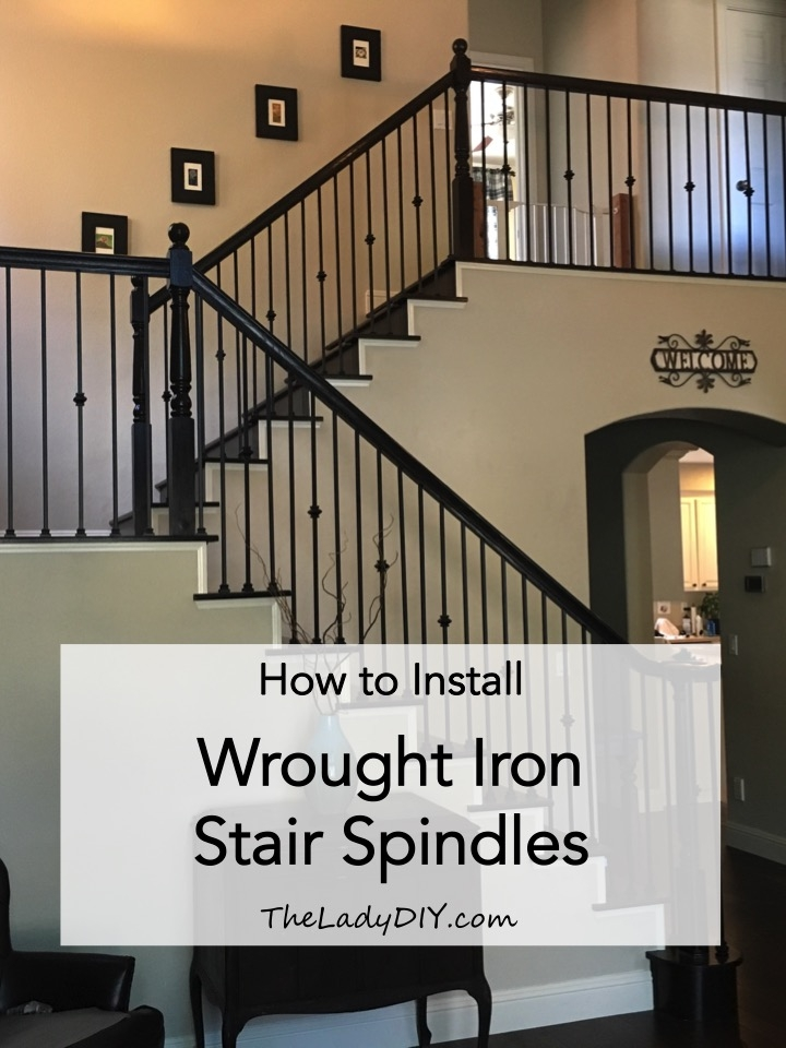 How To Install Wrought Iron Spindles The Lady Diy   Wrought Iron Handrail For Steps   3 Step   Grill   Forged Iron   Cast Iron   Wood Wall Mounted Stair