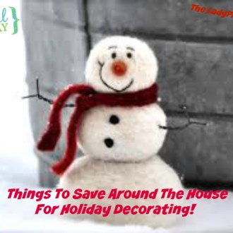 Tutorial Tuesdays: Things To Save Around The House For Holiday Decorating!