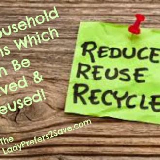 Greener Living Ideas: 14 Household Items Which Can Be Saved & Reused!