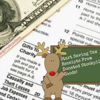 Why I've Started Saving Tax Receipts From Donated Holiday Stockpiled Goods!