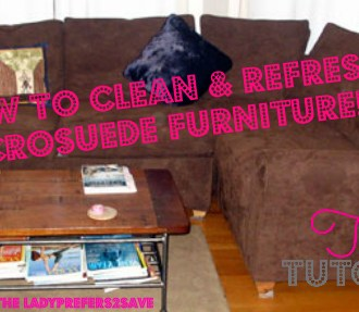 How to Clean & Refresh Micro-Suede!