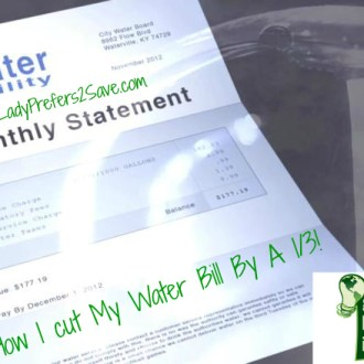 Greener Living Tip: How I Cut My Water Bill By 1/3!