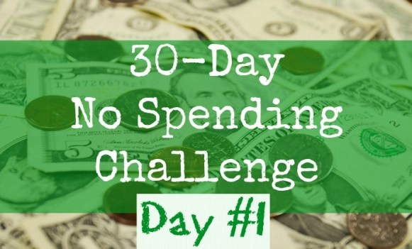 30-day-No-Spending-Challenge-day 1