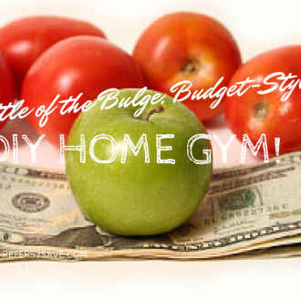 Battle of the Bulge: Budget-Style: DIY Home Gym!