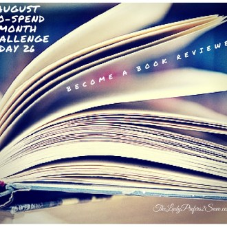 August No Spend Month Challenge Day 26: How to Become A Book Reviewer