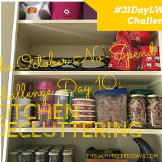 October No-Spend Month Challenge Day 11: Kitchen Decluttering