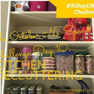 October No-Spend Month Challenge Day 11: Kitchen Decluttering
