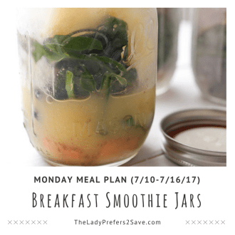 Monday Meal Plan (7/10-7/16/17)