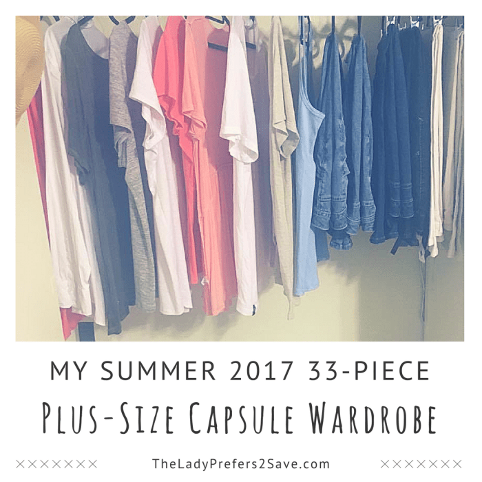 9d5090314f0 My Summer 2017 Plus Size Capsule Wardrobe