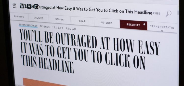 Clickbait: The Problem With Attention Seeking Headlines