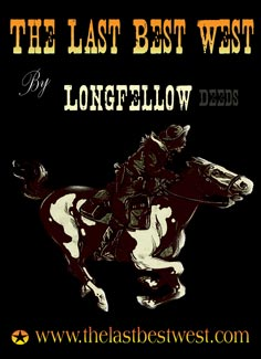 The Last Best West by Longfellow