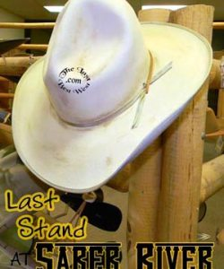 Last Stand at Saber River Hat