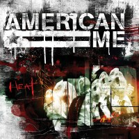 American Me - Heat (2008)