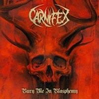 Carnifex - Bury Me In Blasphemy (2018)