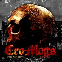 Cro-Mags - From the Grave (2019)