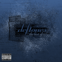 Deftones - The Best Of Deftones (2010)