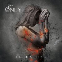 If Only - Illusions (2019)