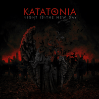 Katatonia - Night is the New Day (10th Anniversary Edition) (2019)