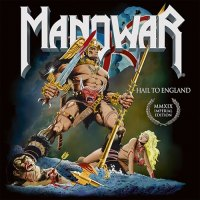 Manowar - Hail to England (Imperial Edition MMXIX) (2019)