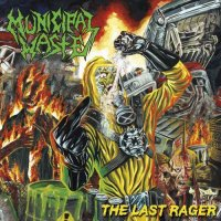 Municipal Waste - The Last Rager (2019)