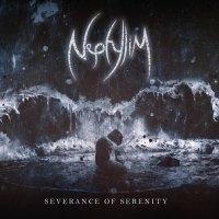 Nephylim - Severance of Serenity (2020)