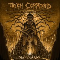 Truth Corroded - Bloodlands (2019)