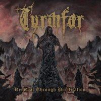 Tyrmfar - Renewal Through Purification (2019)