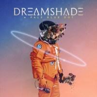 Dreamshade - Dreamshade (2021)