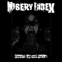 Misery Index - Coffin Up the Nails (2021)