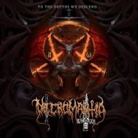 Necromantia - To the Depths We Descend... (2021)