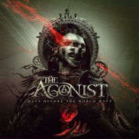 The Agonist - Days Before the World Wept (2021)