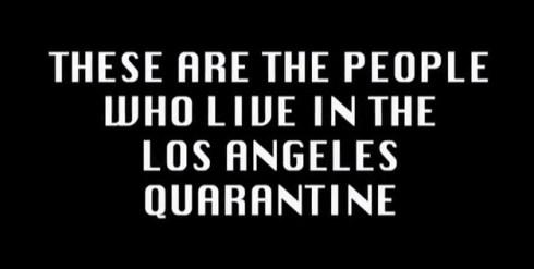 Quarantines L.A.