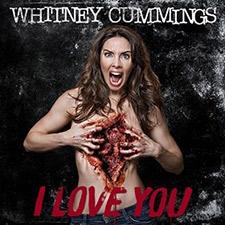 Whitney Cummings I Love You